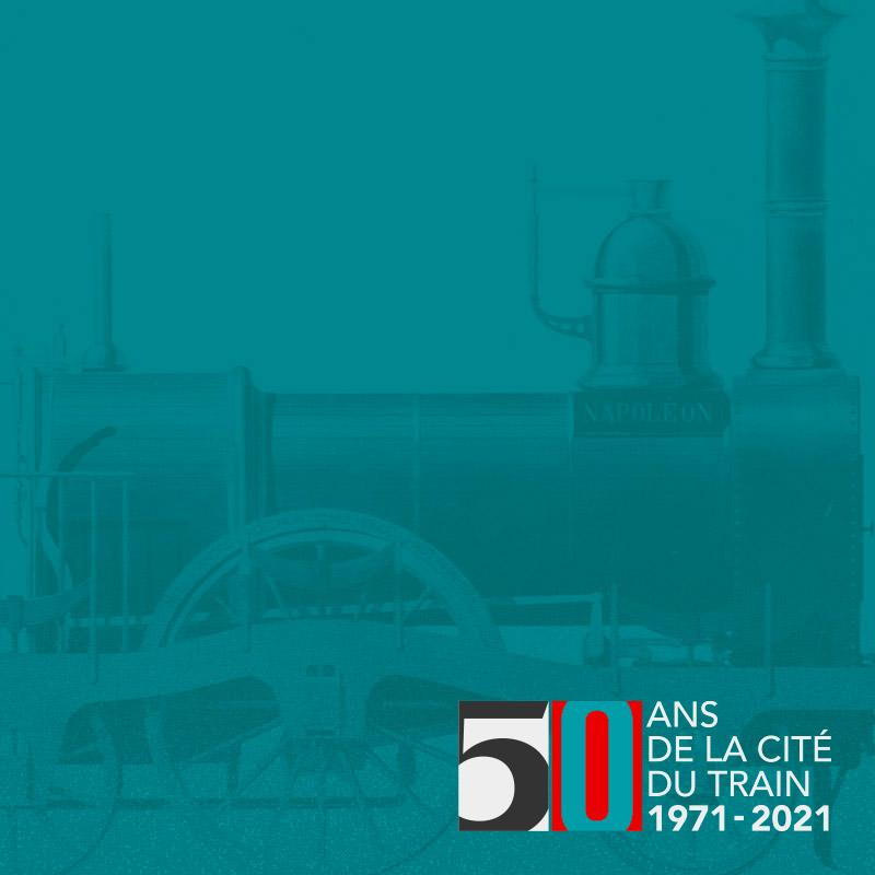 Vignette 50 ans de la CIté du Train